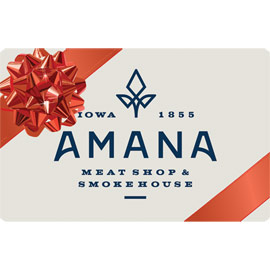 Amana Meat Shop  Gift Cards